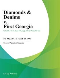 DIAMONDS & DENIMS V. FIRST GEORGIA