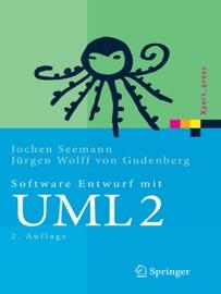 Software-Entwurf mit UML 2 - Jochen Seemann & Jürgen Wolff von Gudenberg