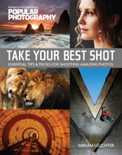 Popular Photography: Take Your Best Shot