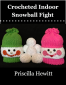 Crocheted Indoor Snowball Fight