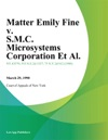 Matter Emily Fine V SMC Microsystems Corporation Et Al