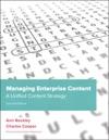 Managing Enterprise Content A Unified Content Strategy 2e