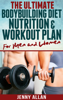 Jenny Allan - The Ultimate Bodybuilding Diet, Nutrition and Workout Plan for Men and Women grafismos