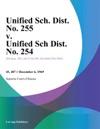 Unified Sch Dist No 255 V Unified Sch Dist No 254