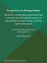 Perspectives on Hmong Studies: Speech by Dr. Nicholas Tapp on Receiving the Eagle Award at the Third International Conference on Hmong Studies, Concordia University, Saint Paul, April 10, 2010 (Speech)