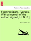 Floating Spars Verses With A Memoir Of The Author Signed H N P
