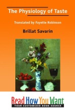 The Physiology Of Taste Translated By Fayette Robinson