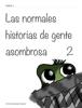 VГctor Mijares Franco & Montse Portillo - Las normales historias de gente asombrosa 2 ilustraciГіn