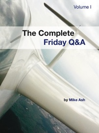 The Complete Friday Q&A: Volume I - Mike Ash