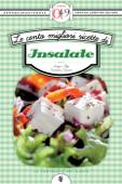 Le cento migliori ricette di insalate