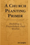 A Church Planting Primer