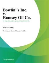 Bowlin''s Inc. V. Ramsey Oil Co.