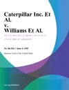 Caterpillar Inc Et Al V Williams Et Al