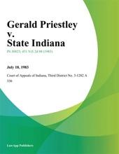 Gerald Priestley V. State Indiana