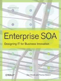Enterprise SOA - Dan Woods & Thomas Mattern