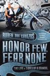 Honor Few Fear None