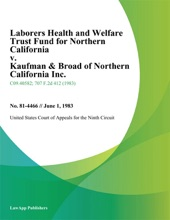 Laborers Health and Welfare Trust Fund for Northern California v. Kaufman & Broad of Northern California Inc.