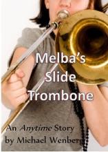 Melba's Slide Trombone