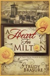 A Heart For Milton A Tale From North And South