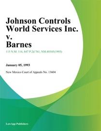 JOHNSON CONTROLS WORLD SERVICES INC. V. BARNES