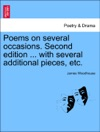 Poems On Several Occasions Second Edition  With Several Additional Pieces Etc
