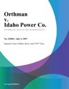 Orthman V Idaho Power Co