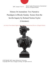 History Or Journalism: Two Narrative Paradigms In Bloody Sunday. Scenes From The Saville Inquiry By Richard Norton-Taylor (Literature)
