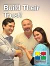 Build Their Trust