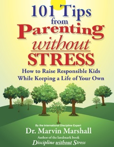 101 Tips from Parenting Without Stress da Dr. Marvin Marshall