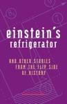 Einsteins Refrigerator
