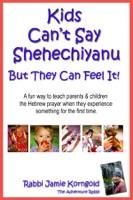 Kids Can't Say Shehecheyanu