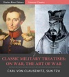 Classic Military Treatises On War And The Art Of War