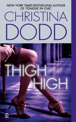 Christina Dodd - Thigh High