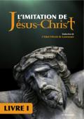 L'imitation de Jésus-Christ livre I