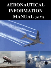 aeronautical information manual aim by federal aviation rh itunes apple com aeronautical information manual (aim) – helicopter rapid refueling aeronautical information manual aim 3-2-6