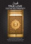 True Love For The Holy Prophet