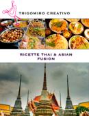Ricette Thai & Asian fusion