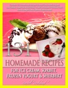 131 Homemade Recipes For Ice Cream Sorbet Frozen Yogurt  Sherbert