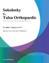 Sokolosky V Tulsa Orthopaedic