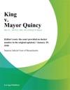 King V Mayor Quincy