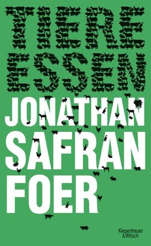 PDF] Tiere essen By Jonathan Safran Foer - Free eBook Downloads