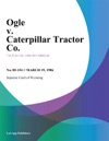 Ogle V Caterpillar Tractor Co