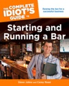 The Complete Idiots Guide To Starting And Running A Bar