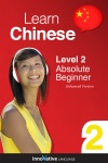 Learn Chinese - Level 2 Absolute Beginner Chinese Enhanced Version