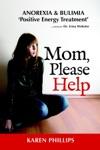 Mom Please Help