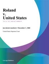 Roland V. United States