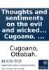 Thoughts And Sentiments On The Evil And Wicked Traffic Of The Slavery: And Commerce Of The Human Species, Humbly Submitted To The Inhabitants Of Great-Britain, By Ottobah Cugoano, ...
