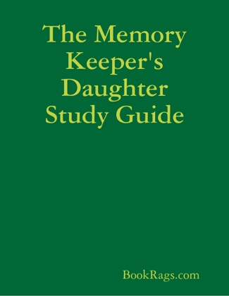 The Memory Keeper's Daughter Study Guide image