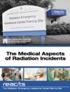 The Medical Aspects Of Radiation Incidents