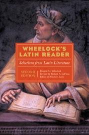 WHEELOCKS LATIN READER